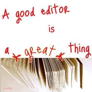 Un buon editor è una cosa magnifica